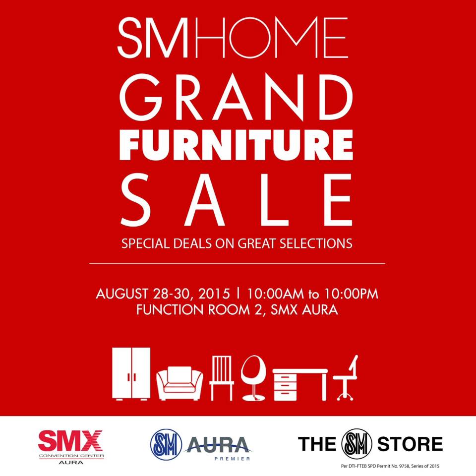Sm grand home sale poster august 2015. SM Home Grand Furniture SALE   August 28 30  2015   Manila On Sale