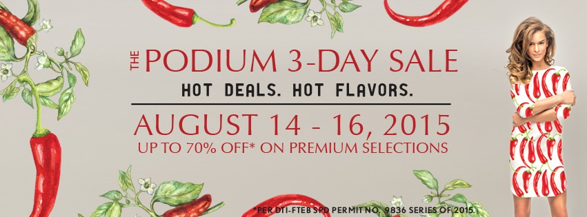 The Podium 3-Day Sale August 2015