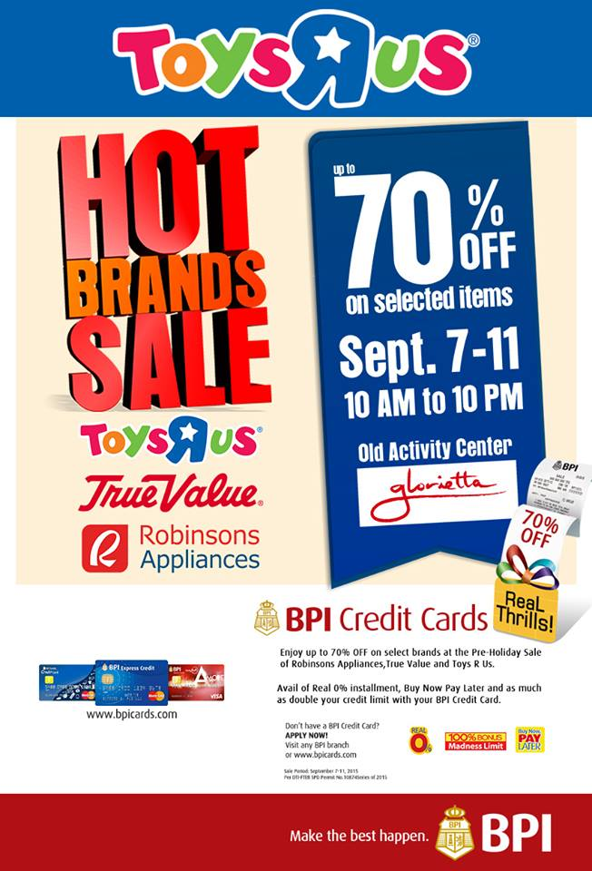 Hot Brands Sale (Toys R Us, True Value, Robinsons Appliance) @ Glorietta Activity Center September 2015