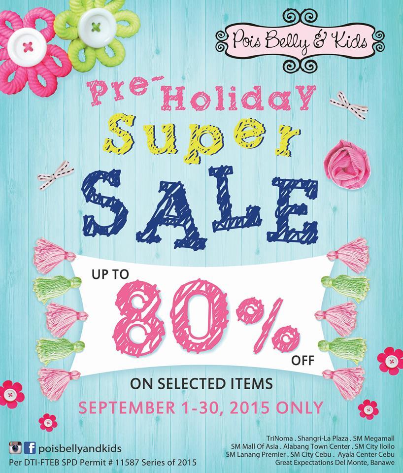 Pois Belly & Kids Pre-Holiday Super Sale September 2015