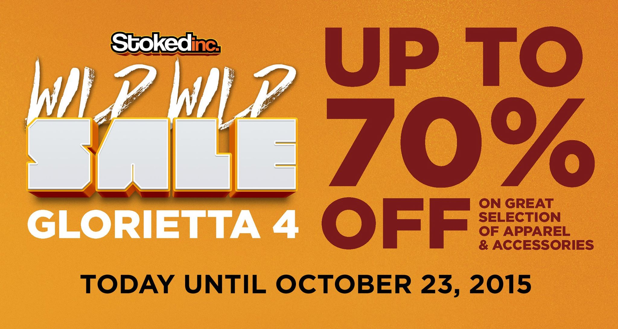 Stokedinc. Wild Wild Sale @ Glorietta September - October 2015