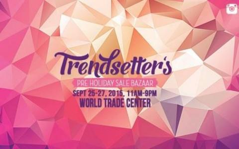 Trendsetter's Pre-Holiday Bazaar @ World Trade Center September 2015