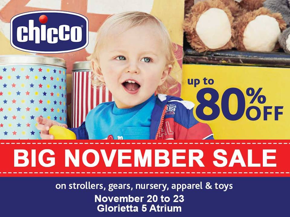 Chicco Big November Sale @ Glorietta 5 Atrium November 2015