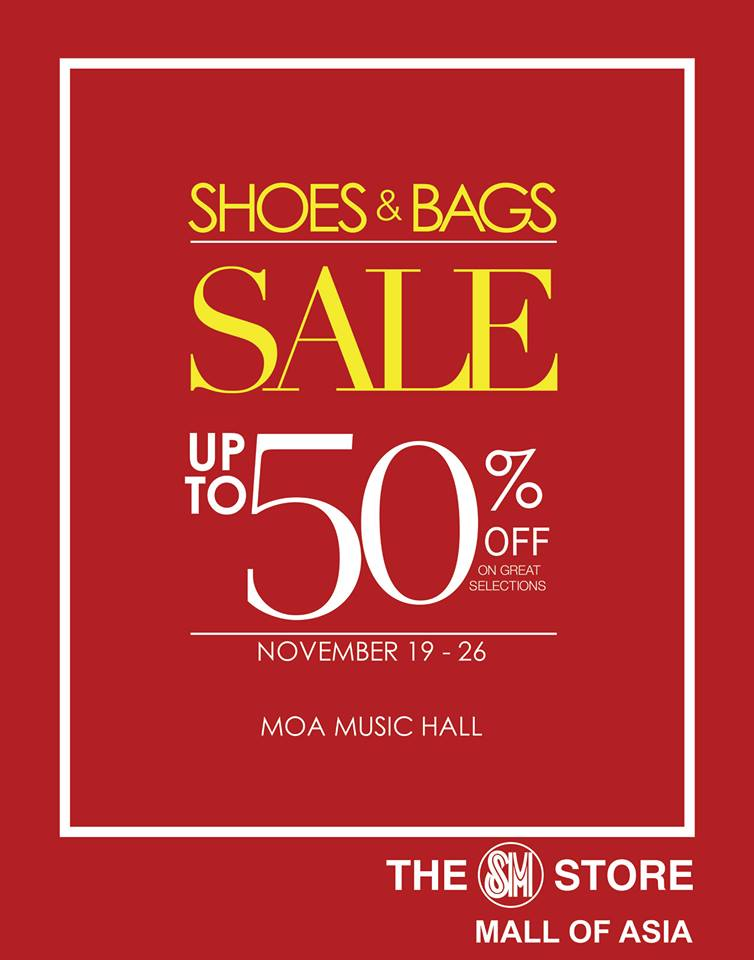Shoes & Bags Sale @ SM MOA Music Hall November 2015