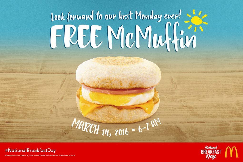 free mcmuffin from mcdonald 39 s march 14 2016 manila on sale. Black Bedroom Furniture Sets. Home Design Ideas